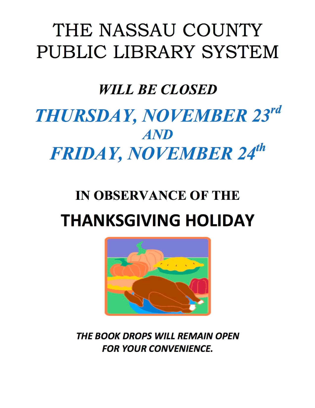 Library Closed November 23 and 24