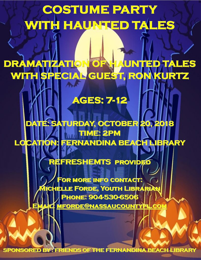 COSTUME PARTY WITH HAUNTED TALES AT THE FERNANDINA BEACH LIBRARY SAT. OCT 20, 2018