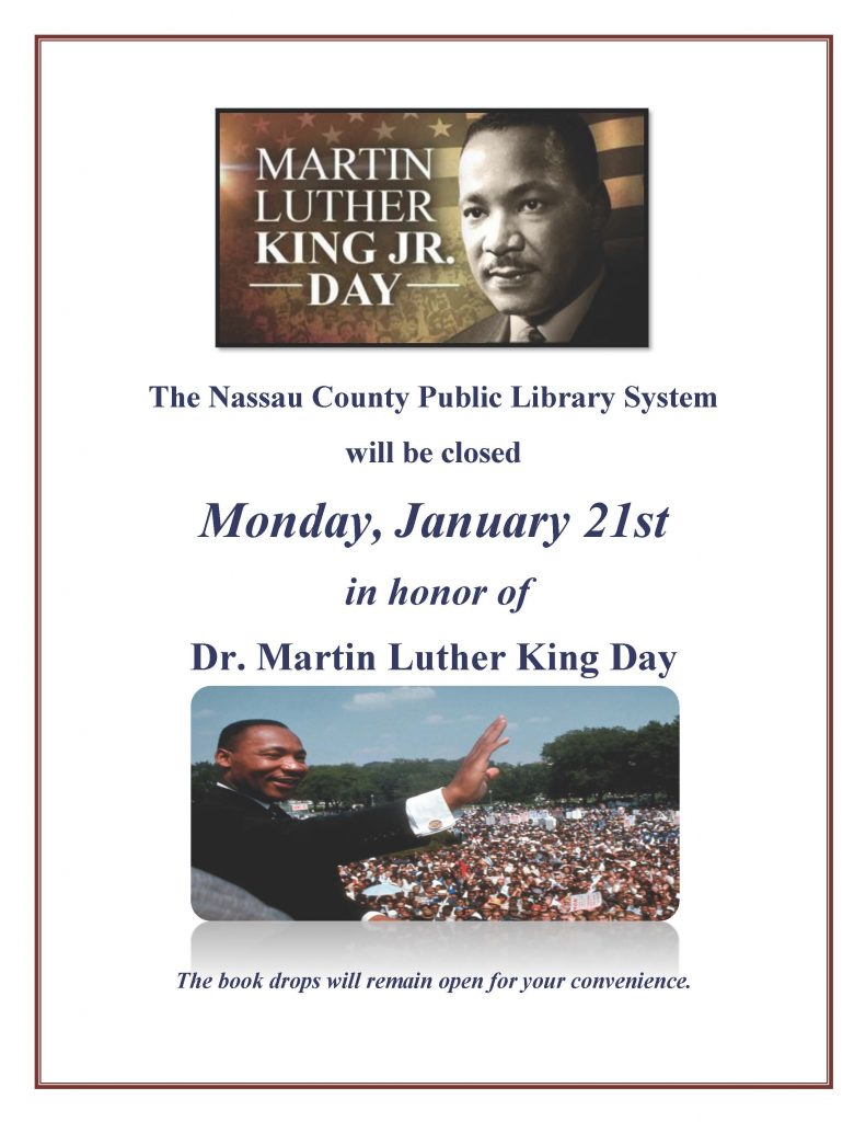 Closed January 21 for Martin Luther King Jr Day