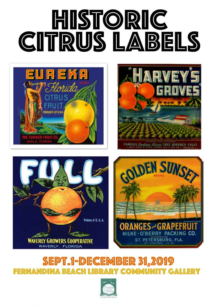 Historic Citrus Labels Exhibit at Fernandina Beach Library