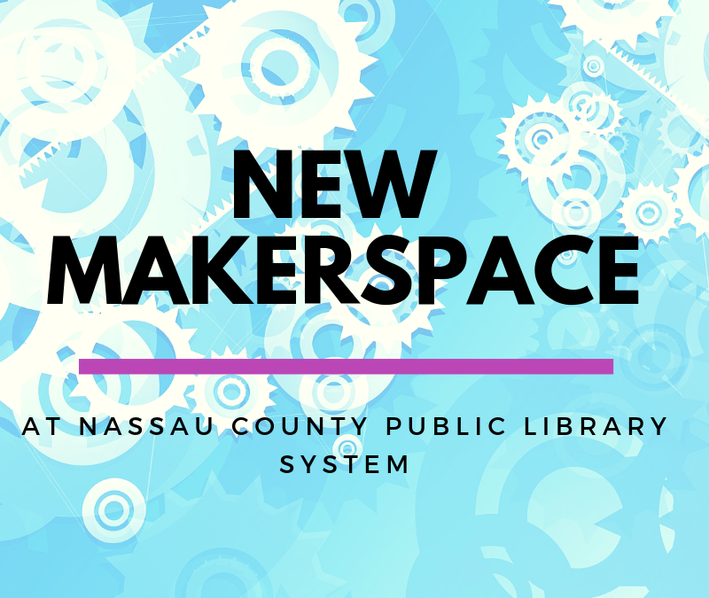 New Makerspace at the Library