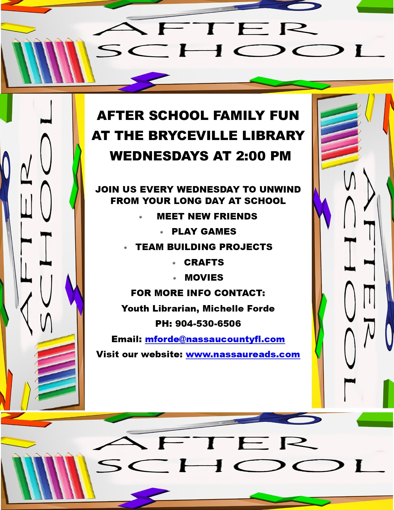 After School Fun at the Bryceville Branch Wednesday at 2pm