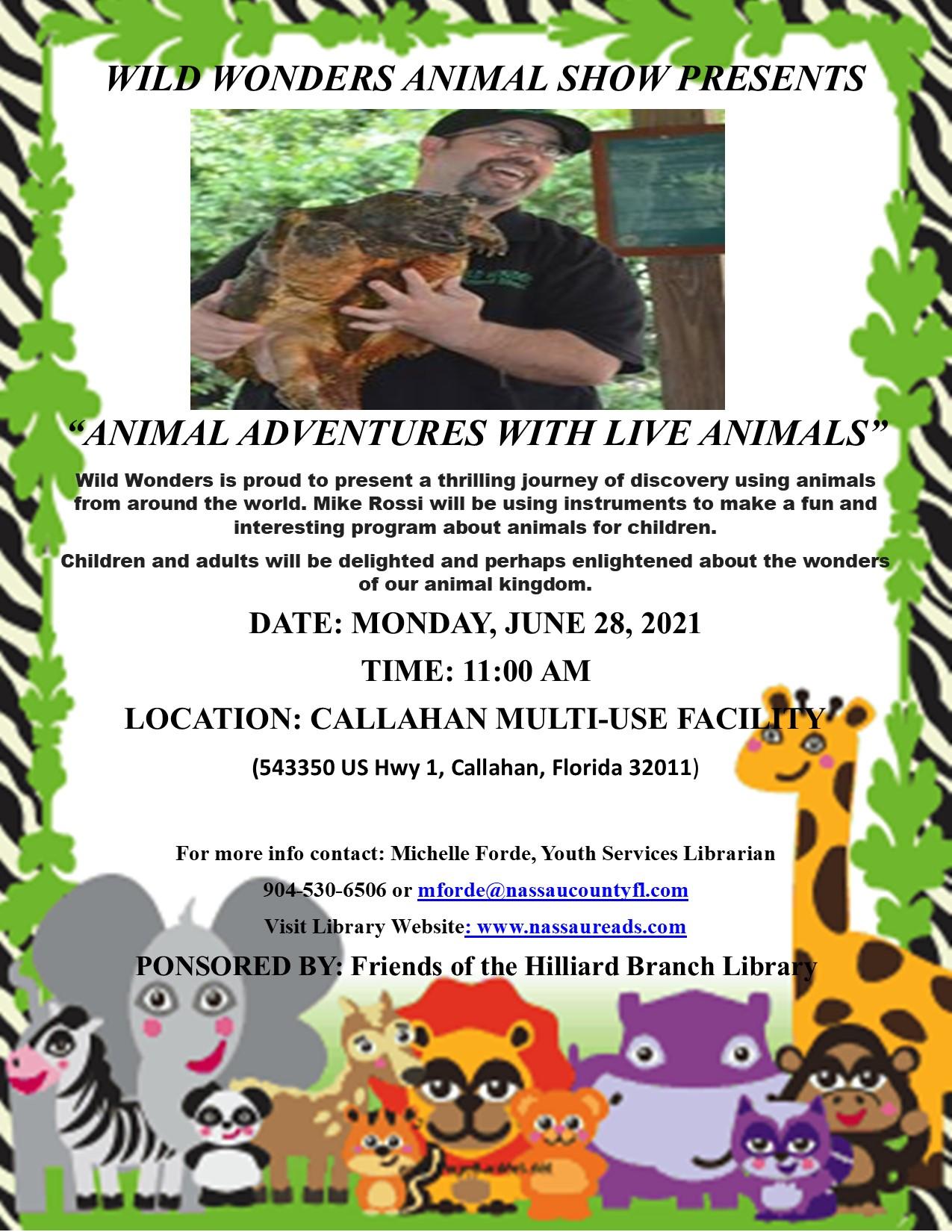 June 28 Wild Wonders Animal Show