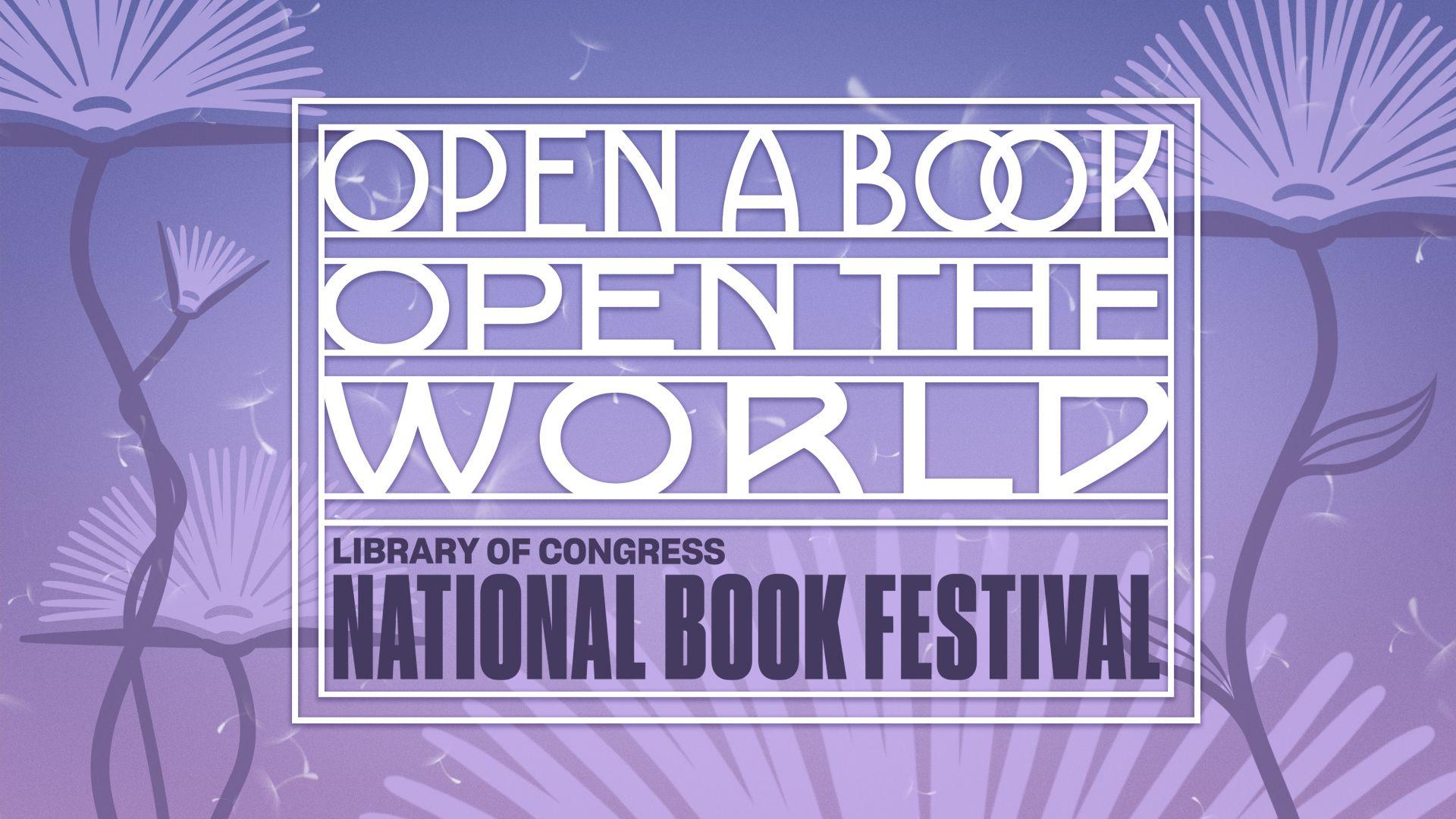 open a book, open the world - National Book Festival